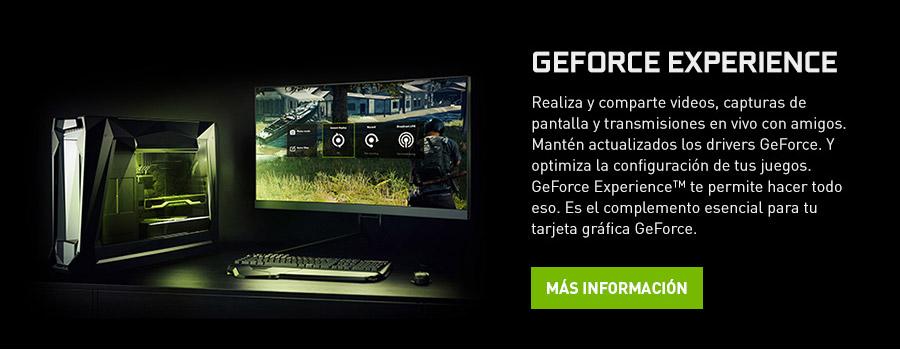 GEFORCE EXPERIENCE Realiza y comparte videos, capturas de pantalla y transmisiones en vivo con amigos. Mantén actualizados los drivers GeForce. Y optimiza la configuración de tus juegos. GeForce Experience™ te permite hacer todo eso. Es el complemento esencial para tu tarjeta gráfica GeForce.