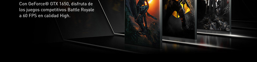 Con GeForce® GTX 1650, disfruta de los juegos competitivos Battle Royale a 60 FPS en calidad High.