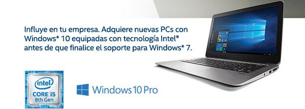Influye en tu empresa. Adquiere nuevas PCs con Windows 10 equipadas con tecnología Intel® antes de que finalice el soporte para Windows 7