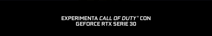 EXPERIMENTA CALL OF DUTY® CON GEFORCE RTX SERIE 30