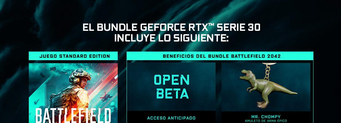 EL BUNDLE GEFORCE RTX™ SERIE 30 INCLUYE LO SIGUIENTE: