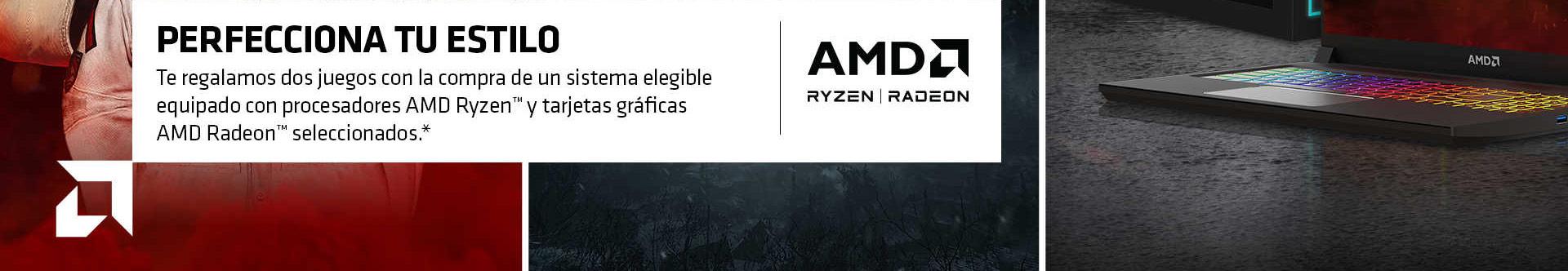 PERFECCIONA TU ESTILO. Te regalamos dos juegos con la compra de un sistema elegible equipado con procesadores AMD Ryzen™ y tarjetas gráficas AMD Radeon™ seleccionados.*