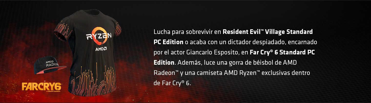 Lucha para sobrevivir en Resident Evil™ Village Standard PC Edition o acaba con un dictador despiadado, encarnado por el actor Giancarlo Esposito, en Far Cry® 6 Standard PC Edition. Además, luce una gorra de béisbol de AMD Radeon™ y una camiseta AMD Ryzen™ exclusivas dentro de Far Cry® 6.